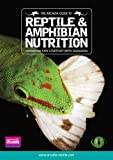 img - for The Arcadia Guide to Reptile and Amphibian Nutrition: Part 2: Arcadia Reptile, Reptile Care Series book / textbook / text book