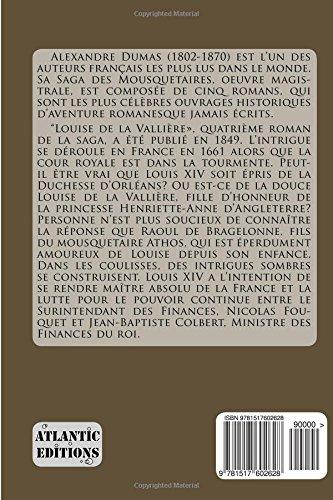 LOUISE DE LA VALLIERE par ALEXANDRE DUMAS: La Saga des Mousquetaires - Volume IV: Volume 4