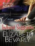 Indecent Suggestion (Harlequin Blaze)