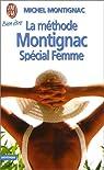 La m�thode Montignac Sp�cial femme par Montignac
