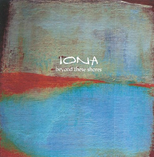 Iona: Beyond These Shores