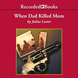 When Dad Killed Mom | [Julius Lester]