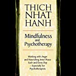Mindfulness and Psychotherapy | Thich Nhat Hanh