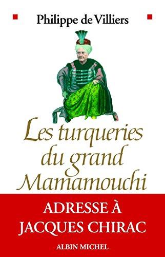 Les Turqueries du grand Mamamouchi : Adresse à Jacques Chirac