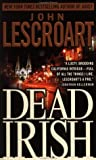 Dead Irish (Dismas Hardy, Book 1) (0440207835) by Lescroart, John