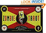 The Zombie Tarot: An Oracle of the Un...