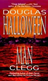 The Halloween Man (0843944390) by Clegg, Douglas