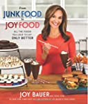 From Junk Food to Joy Food: All the F...