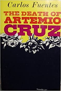 the death of artemio cruz Exclusive: chatrone llc has optioned both film and television rights to the mexican novel, death of artemio cruz by the late carlos fuentes chatrone partners carina schulze and aaron d.