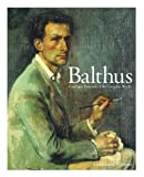 echange, troc  - Balthus: Catalog Raisonne of the Complete Works