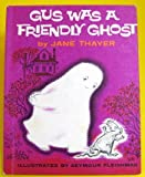 img - for Gus Was a Friendly Ghost book / textbook / text book