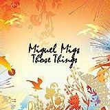 Those Things