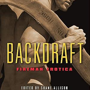 Backdraft: Fireman Erotica Hörbuch