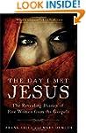Day I Met Jesus, The