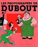 echange, troc Albert Dubout - Les photographes