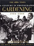 The Times a Century in Photographs-Gardening, 1900-2000 (000710409X) by Griffiths, Mark