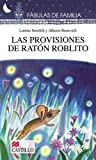 img - for Las provisiones del Raton Roblito (Fabulas De Familia / Family Fables) (Spanish Edition) book / textbook / text book