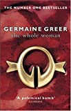 THE WHOLE WOMAN (1862300577) by GERMAINE GREER