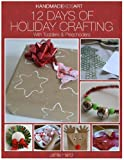img - for Hand Made Kids Art: 12 days of Holiday Crafting for Toddlers and Preschoolers book / textbook / text book