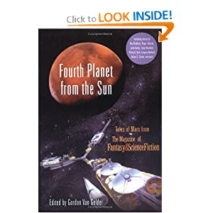 Fourth Planet from the Sun: Tales of Mars from The Magazine of Fantasy and Science Fiction by Gordon Van Gelder