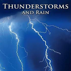 Amazon Com Thunderstorms And Rain Healing Nature Sounds