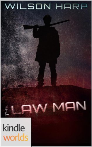 Silo Saga: The Law Man (Kindle Worlds Novella) (Hart's Folly #1)