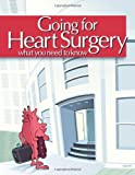 img - for Going for Heart Surgery: What You Need to Know by Carole A. Gassert (2010-01-06) book / textbook / text book