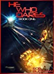 He Who Dares: Book One (The Gray Chro...