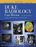 img - for Duke Radiology Case Review: Imaging, Differential Diagnosis, and Discussion book / textbook / text book