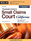 img - for Everybody's Guide to Small Claims Court in California book / textbook / text book