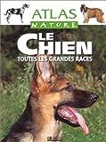 echange, troc  - Atlas nature : le chien
