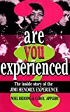 img - for Are You Experienced?: The Inside Story Of The Jimi Hendrix Experience by Redding, Noel, Appleby, Carol (1996) [Paperback] book / textbook / text book