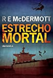 img - for Estrecho Mortal (Spanish Edition) book / textbook / text book