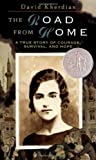 The Road from Home: The Story of an Armenian Girl (Newbery Honor Bk)