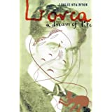 Lorca: A Dream of Lifeby Leslie Stainton