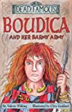 Boudica and Her Barmy Army (Dead Famous)