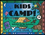 Kids Camp!: Activities for the Backya...