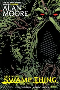 Saga of the Swamp Thing Book Five by Alan Moore, Rick Veitch and John Totleben