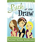 Luck of the Draw ~ Rachael Renee Anderson