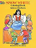 Snow White Coloring Book (0486285774) by Brothers Grimm