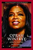 img - for Oprah Winfrey: A Biography   [OPRAH WINFREY 2/E] [Hardcover] book / textbook / text book