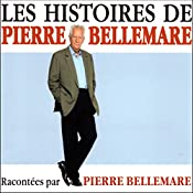 Les histoires de Pierre Bellemare 4 | Pierre Bellemare