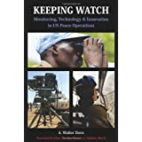 Keeping Watch: Monitoring Technology and Innovation in UN Peace Operations