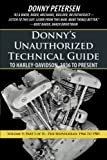 Donny's Unauthorized Technical Guide to Harley-Davidson, 1936 to Present: Part I of II-The Shovelhead: 1966 to 1985 (Volume 5)