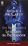 MACLEODS T.02 (LES) :  LE SECRET DU HIGHLANDER