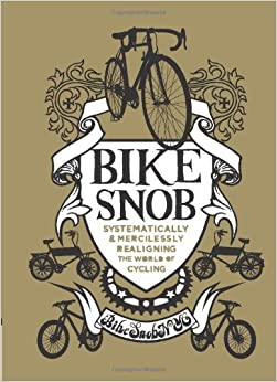 Bike Snob Blog Bike Snob Systematically