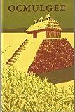Ocmulgee National Monument, Georgia (U. S. National Park Service Historicakl handbook series)