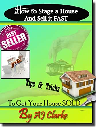 How to stage a house and sell it fast tips for How to stage a house to sell