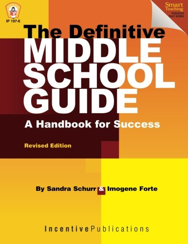 The Definitive Middle School Guide: A Handbook for Success