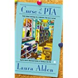 Curse of the PTA ~ Laura Alden